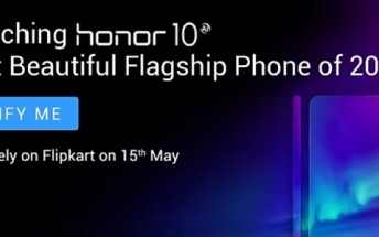Honor 10 to launch in India on May 15 exclusively on Flipkart