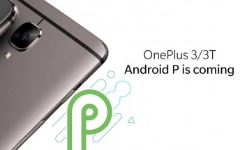 OnePlus 3 and 3T to get Android P update