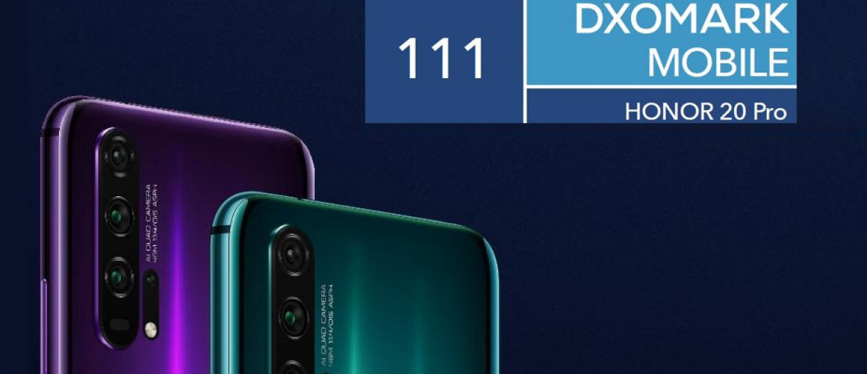 Honor 20 Pro gets 111 score in DxOMark test, matches the