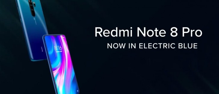 Xiaomi Launches Electric Blue Version Of Redmi Note 8 Pro In India Gsmarena Com News