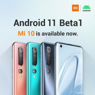 Android 11 Beta 1 now available for the Xiaomi Mi 10 and Mi 10 Pro